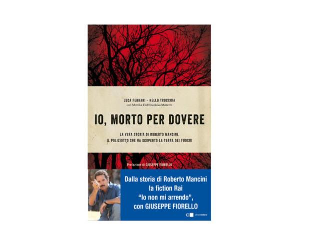 Beppe Fiorello sarà Roberto Mancini, il poliziotto eroe della Terra dei Fuochi
