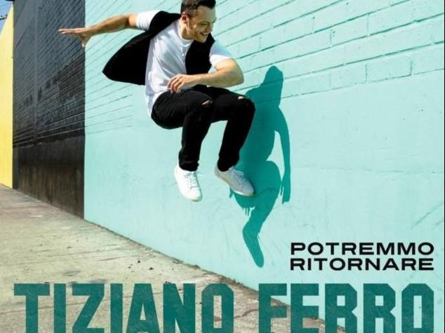 """""""Potremmo ritornare"""", da venerdì 28 nuovo singolo Tiziano Ferro"""