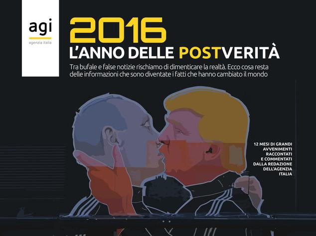 """""""L'anno delle post-verità"""", cosa resta del 2016: scarica gratis l'ebook dell'Agi"""