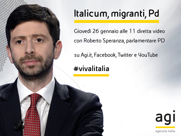 """""""Italicum, migranti, Pd"""": Roberto Speranza alle 11 in diretta web su Agi"""