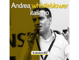 Storia di Andrea, uno dei primiwhistleblower italiani