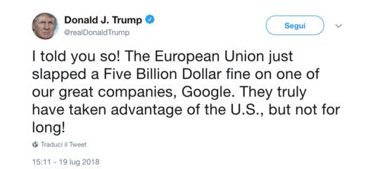 Trumpè davvero arrabbiato con l'Europa per la multa a Google