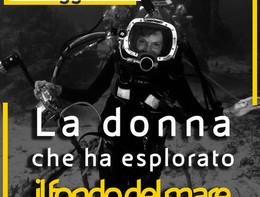 """Storie in 60"""":La donna che ha esplorato il fondo del mare"""
