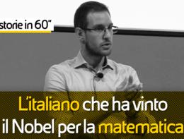 """Storie in 60"""":L'italiano che ha vinto il Nobel per la matematica"""