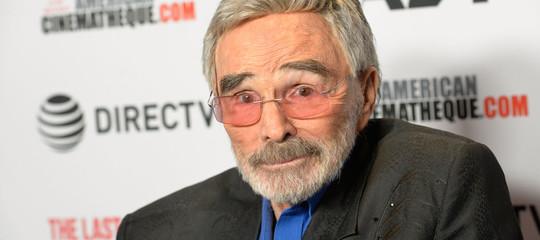 Morto l'attoreBurtReynolds, aveva 82 anni