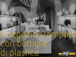 """Storie in 60"""":Il negozio stampato con bottiglie di plastica"""