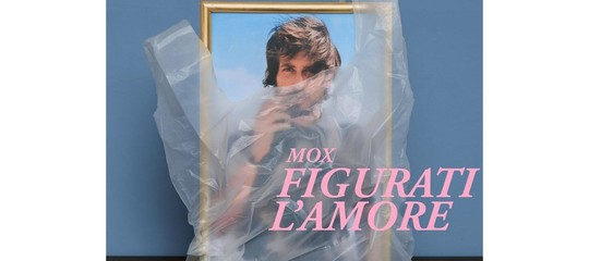 """Io dico che """"Figurati l'amore"""" diMoxè l'album rivelazione dell'anno"""