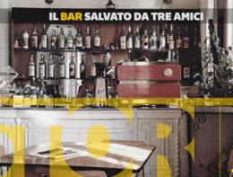 La storia (in 60'') del bar salvato da tre amici