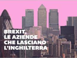 Brexit, le aziende che stanno lasciando l'Inghilterra