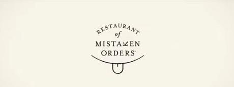 Il ristorante degli ordini sbagliati