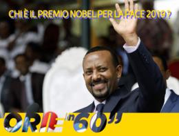 Chi è il Premio Nobel per la Pace 2019