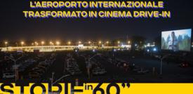 L'aeroporto internazionale trasformato in Drive-In