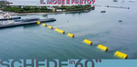 Il Mose è finito?