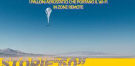 I palloni aerostatici che portano il wi-fi in zone remote