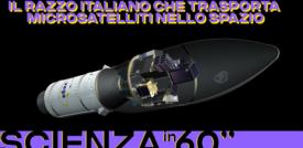 Il razzo italiano che trasporta microsatelliti nello spazio