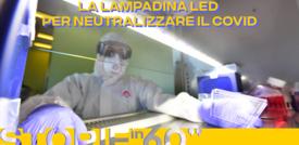 La lampadina led per neutralizzare il covid