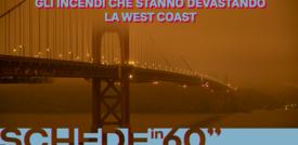 Gli incendi che stanno devastando la West Coast