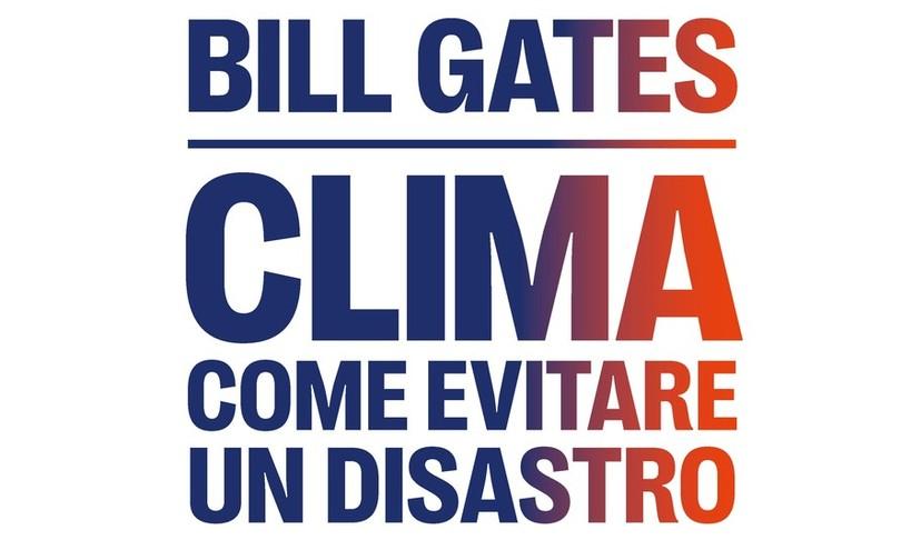 Libri bill gates clima lezioni covid contro effetto serra