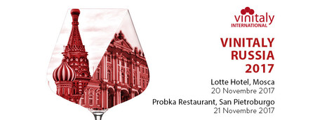 Wine: Vinitaly to Russia, stop in Moscow and St Petersburg